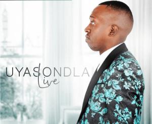 Xolisa Kwinana – Uyasondla (Live)