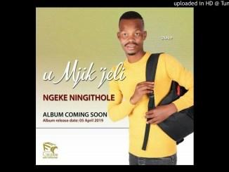uMjik'jeli Feat uMdumazi & Mtuyenziwa - Amaqhawe