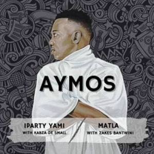 EP: Aymos – iParty Yami / Matla