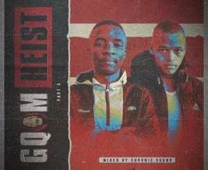 Chronic Sound – Gqom Heist Part 3 Mix