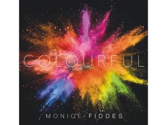 Moniqe Fiddes - Colourful