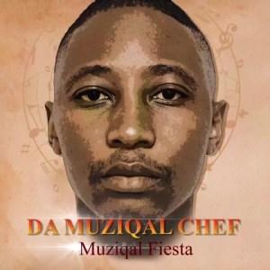 Da Muziqal Chef – Dudlu ft Just Bheki
