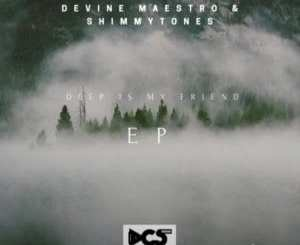 Devine Maestro & ShimmyTones – Everyday You Out There (Deepconsoul Memories Of You Mix)