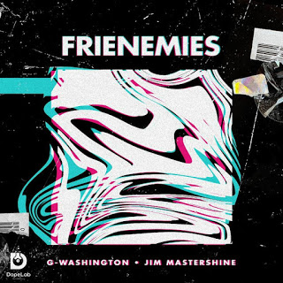 G-Washington – Frienemies Ft. Jim Mastershine