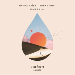 Hanna Hais & Tritha Sinha – Mandala (Original Mix)