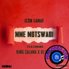 VIDEO: Icon LaMaf, King Salama & Dj Weber – Mme Motswadi