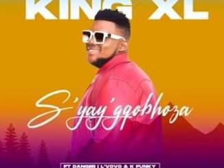 King XL – S'yay'gqobhoza