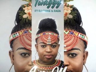 Miss Twaggy – Awe Ma ft. DJ Chase & Rada Awe Ma