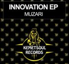 EP: Muzari – Innovation