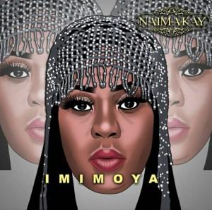 NaimaKay – Imimoya