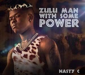 Nasty C – Zulu Man version 2 (Snippet)