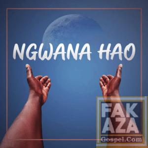 Ngwana Hao – Given Black ft. Natiee