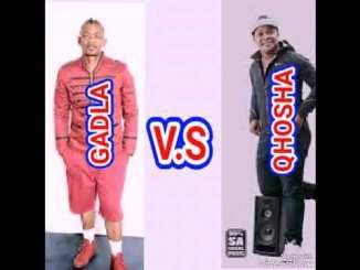 Qhosha vs Gadla - Mix (Umtalabho)