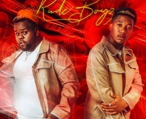 Rude Boyz Ft. Skillz & Worst Behaviour – Aslalanga