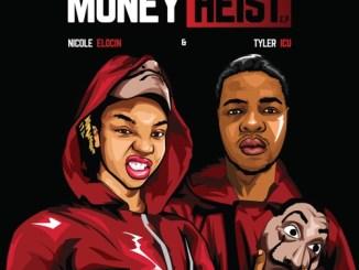 EP: Tyler ICU & Nicole Elocin – Money Heist