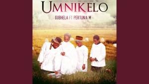 Umnikelo by Gubhela ft Pertunia M