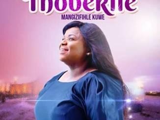 Thobekile - Ungenzele Okuhle