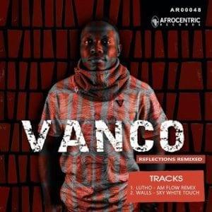 Vanco – Walls Ft. Thandi Draai (Sky White Remix)