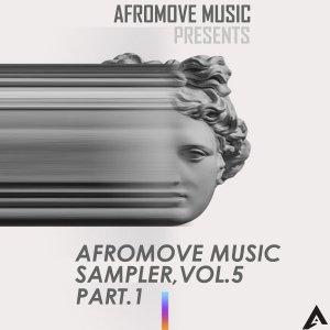 AfroMove Music Sampler, Vol.5 (Part.1)