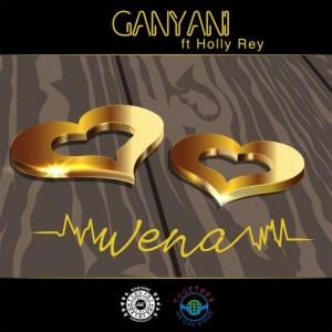DJ Ganyani – Wena Ft. Holly Rey