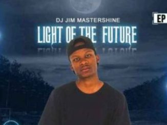 DJ Jim Mastershine Light Of The Future EP