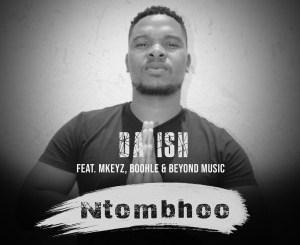 Da Ish – Ntombhoo