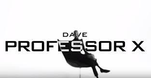 Dave - Professor X