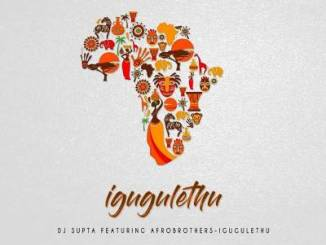 Dj Supta – IGugulethu (Afro Tech Mix)