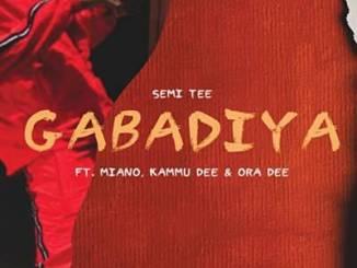 Gabadiya Semi Tee Feat. Miano, Kammu Dee & Ora Dee