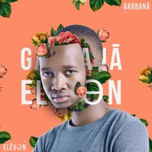 Gabbana – Eleven (Album)