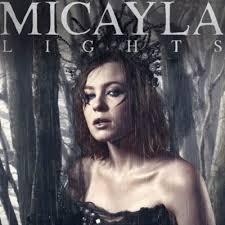 Micayla - Lights