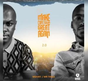Mr Thela & Mshayi – Street Game