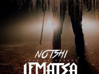 Notshi – Lematsa