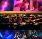 (Video) Ex Global ft Wordz – Ray J