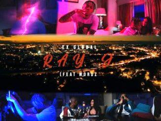 (Video) Ex Global ft Wordz – Ray J
