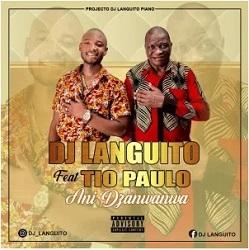 DJ Languito – Dzanwanwa Ft. Tio Paulo