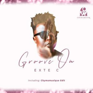 Exte C – Groove On (Main Mix)