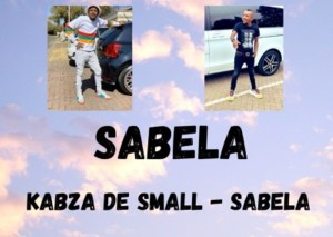 Kabza De Small – Sabela (Unreleased)