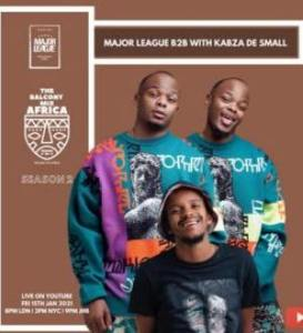 Kabza De Small & Major League Djz – Amapiano Live Balcony Mix (S02E02)
