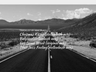 Mick-Man, KhestoDeep & KamToDakay – Belguim (StellenBosch Mix)