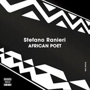 Stefano Ranieri – African Poet (Original Mix)