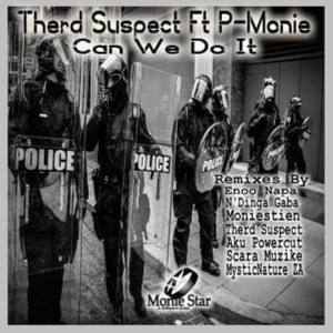 Therd Suspect, P-Monie – Can We Do It (Original Mix)