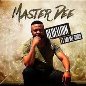 Video: Master Dee – Rebellion ft. Mr Vee Sholo