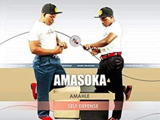 Amasoka Amahle – Self Defense Album,Amasoka Amahle Ft. Zondamadixa – Abomndeni,Amasoka Amahle – Isililo,Amasoka Amahle – Nami Ngangingazi,Amasoka Amahle Ft. Menzi Dlamini – Ntab'ezikude