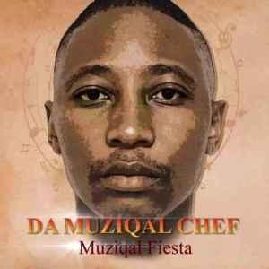 Da Muziqal Chef – Muziqal Fiesta