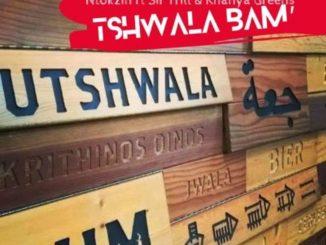 Ntokzin Ft. Sir Trill, Khanya Greens – Tshwala Bam'