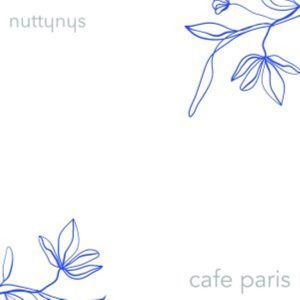 Nutty Nys – Cafe Paris