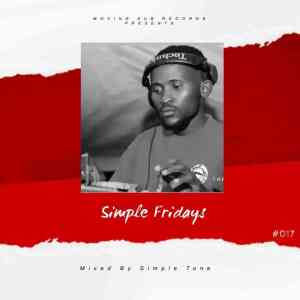 Simple Tone – Simple Fridays Vol 017 Mix