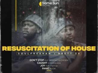 Soulfreakah & Brett SA – Don't Stop