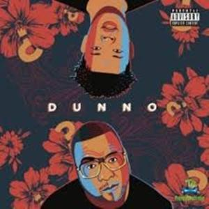 Stogie T ft. Nasty C – Dunno Video